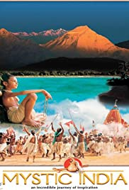 Mystic India(2005) Poster - Movie Forum, Cast, Reviews