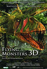 Flying Monsters 3D with David Attenborough(2011) Poster - Movie Forum, Cast, Reviews