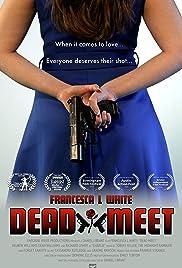 Dead Meet Poster