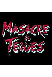 Masacre en Teques