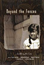 Beyond the Fences