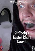 SirCooly's Easter Short Dawg!