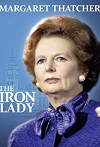 Primary photo for Margaret Thatcher: The Iron Lady