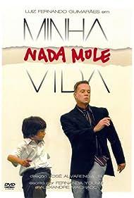 Luiz Fernando Guimarães in Minha Nada Mole Vida (2006)