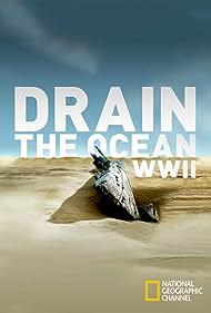Drain the Ocean: WWII (2016)