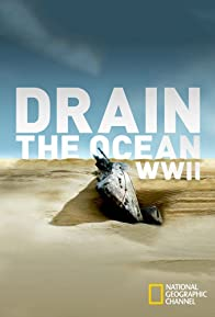 Primary photo for Drain the Ocean: WWII