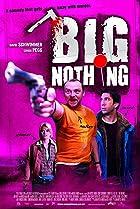Big Nothing (2006) Poster