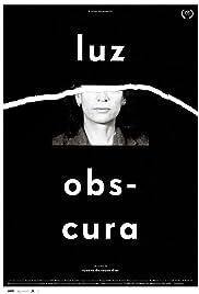 Luz Obscura Poster