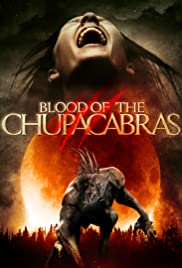 Blood of the Chupacabras Poster