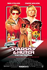 Starsky & Hutch (2004) Poster - Movie Forum, Cast, Reviews