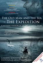 The Old Man and the Sea: The Expedition
