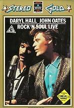 Daryl Hall & John Oates: Rock 'n Soul Live