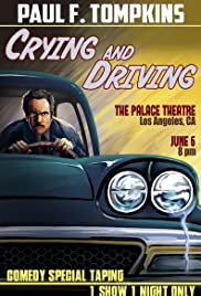 Paul F. Tompkins: Crying and Driving Poster