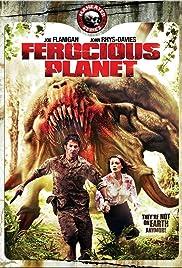 Ferocious Planet(2011) Poster - Movie Forum, Cast, Reviews