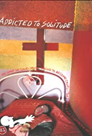 Addicted to Solitude Poster