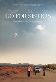 ##SITE## DOWNLOAD Go for Sisters (2013) ONLINE PUTLOCKER FREE