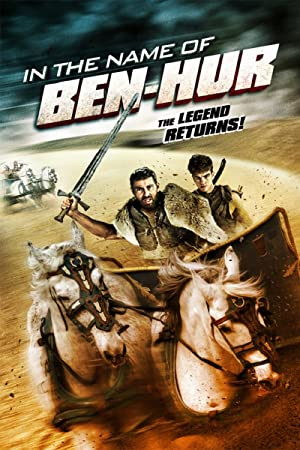 Movie In the Name of Ben Hur (2016)