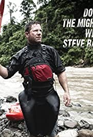 Down the Mighty River with Steve Backshall Poster