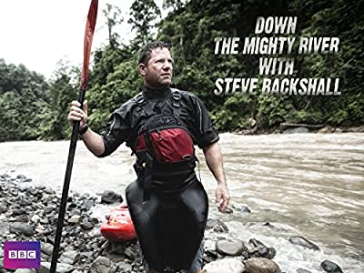 Welcome 2 movie trailer download Down the Mighty River with Steve Backshall [480p]