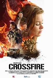 Crossfire (2016) Poster - Movie Forum, Cast, Reviews