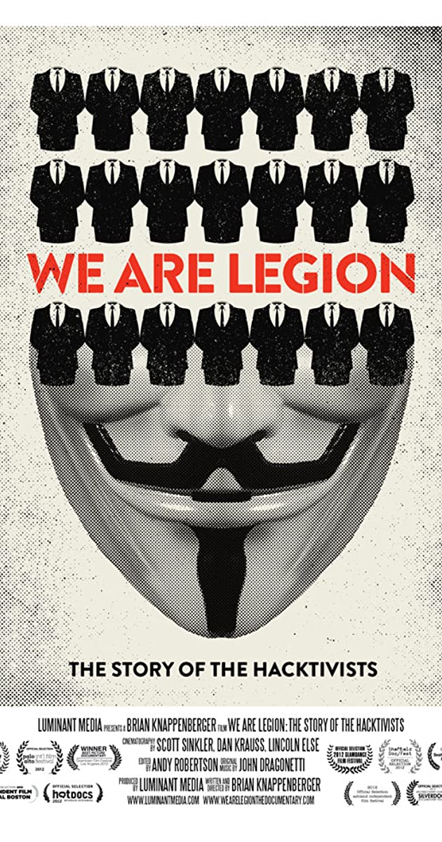 We Are Legion: The Story of the Hacktivists (2012) - IMDb