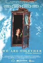 We Are Together (Thina Simunye)