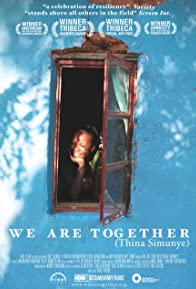 Primary photo for We Are Together (Thina Simunye)