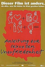 Anleitung zur sexuellen Unzufriedenheit (2002)