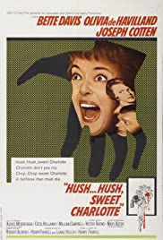 Hush...Hush, Sweet Charlotte (1964) Poster - Movie Forum, Cast, Reviews