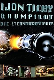 Ijon Tichy: Raumpilot (2007)