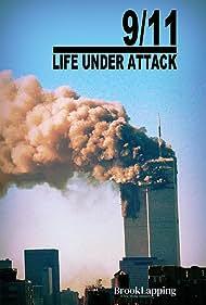 9/11: Life Under Attack (2021)