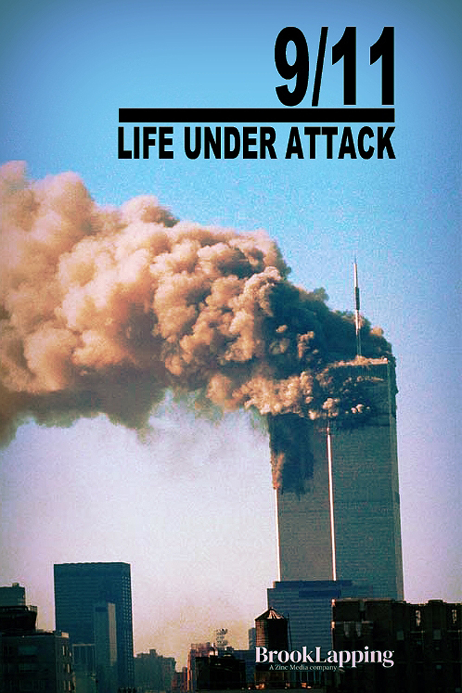 Phim 9/11 Cuộc Sống Dưới Sự Tấn Công - 9/11: Life Under Attack (2021)
