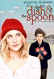 The Dish & the Spoon (2011) Poster - Movie Forum, Cast, Reviews