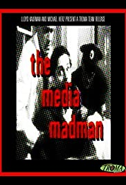 The Media Madman Poster