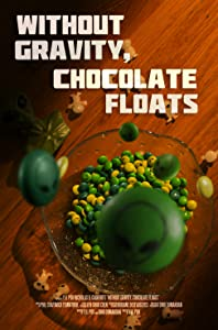 Watch online play movies Without Gravity, Chocolate Floats [Avi]