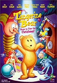 Primary photo for The Tangerine Bear: Home in Time for Christmas!