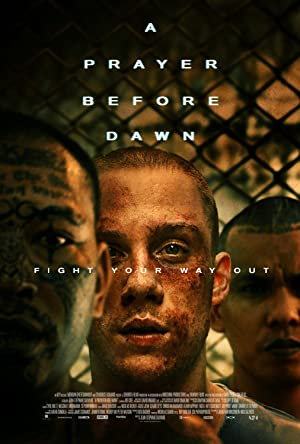 Permalink to Movie A Prayer Before Dawn (2017)