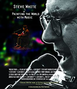 Downloading free movie clips Steve White: Painting the World With Music USA [mpg]