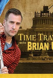Time Traveling with Brian Unger Poster