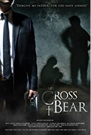My Cross to Bear