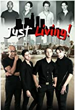 Just Living: The Web-Series