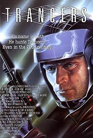 Trancers (1985) Poster - Movie Forum, Cast, Reviews