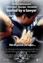 Touched by a Lawyer