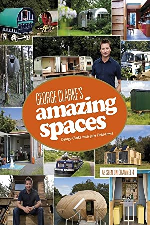 Where to stream George Clarke's Amazing Spaces