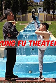 Primary photo for Kung Fu Theater