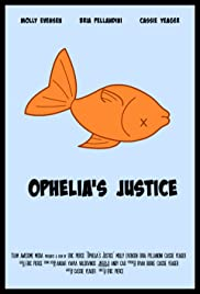 Ophelia's Justice Poster