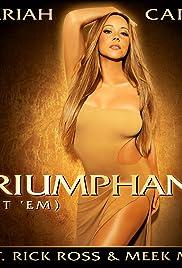 Mariah Carey Feat. Rick Ross & Meek Mill: Triumphant (Get 'Em) Poster