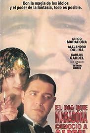The Day Maradona Met Gardel Poster