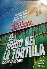 El muro de la tortilla Poster