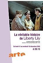 La véritable histoire du Liberty Lily